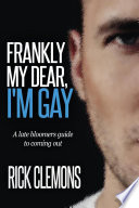 Frankly My Dear I m Gay