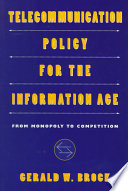 Ebook Telecommunication Policy for the Information Age Epub Gerald W. Brock Apps Read Mobile