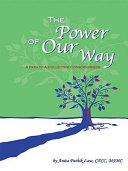 The Power of Our Way