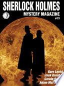 Sherlock Holmes Mystery Magazine  15