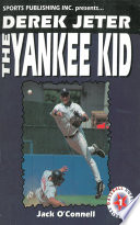 Derek Jeter  The Yankee Kid