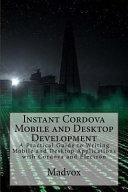 Instant Cordova Mobile and Desktop Development