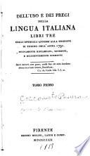 Dell uso e dei pregi della lingua italiana