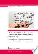 Medienlinguistik 3.0 – Formen und Wirkung von Textsorten im Zeitalter des Social Web