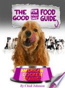 The American Cocker Spaniel Good Food Guide
