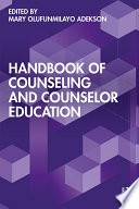 Handbook Of Counseling And Counselor Education
