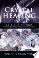 Crystal Healing  2012 and Beyond