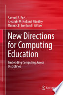 New Directions for Computing Education