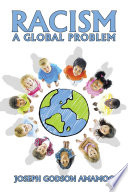 Racism  a Global Problem