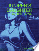 Juniper s Daughter  Frontier Town