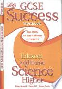 GCSE Edexcel Additional Science Higher Success Workbook
