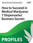 How to Succeed in Medical Marijuana