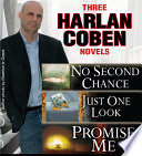 3 Harlan Coben Novels Promise Me No Second Chance Just One Look book