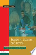 Speaking  Listening and Drama