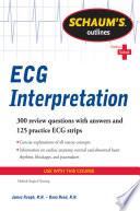 Schaum s Outline of ECG Interpretation