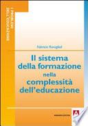 Il sistema della formazione nella complessit   dell educazione