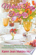Mother s Day Delights Cookbook