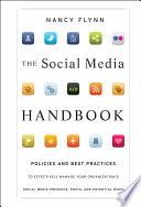 The Social Media Handbook : management toolkit that walks employers step-by-step through the...
