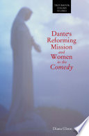Dante S Reforming Mission And Women In The Comedy book