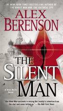 The Silent Man War And The Faithful Spy Cia
