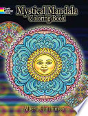 Mystical Mandala Coloring Book : designs that draw the eye toward...