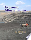 Economic Mineralization : aspects of a very broad details of...