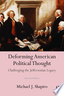 Deforming American Political Thought