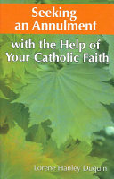 download ebook seeking an annulment with the help of your catholic faith pdf epub