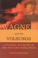 Wagner and the Volsungs