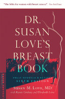 Dr  Susan Love s Breast Book