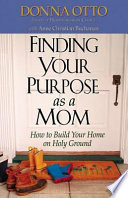 Finding Your Purpose as a Mom