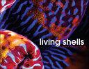 Living Shells