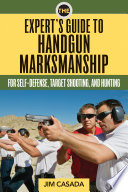 The Expert s Guide to Handgun Marksmanship