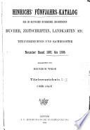 Hinrichs  Katalog der im deutschen buchandel erschienenen b  cher  zeitschriften  landkarten usw