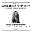 The well built elephant and other roadside attractions