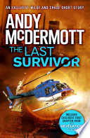 The Last Survivor  A Wilde Chase Short Story