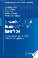 Towards Practical Brain Computer Interfaces