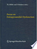 Focus On Extrapyramidal Dysfunction