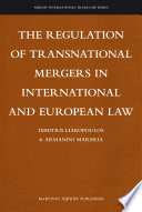 The Regulation of Transnational Mergers in International and European Law
