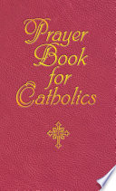 Prayer Book for Catholics