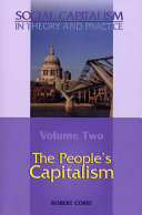 Social Capitalism in Theory and Practice: The people's capitalism