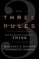 Ebook The Three Rules Epub Michael E. Raynor,Mumtaz Ahmed Apps Read Mobile