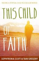 This Child of Faith