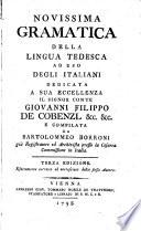 Novissima Gramatica Della Lingua Tedesca Ad Uso Degli Italiani