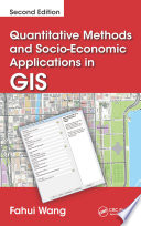 Quantitative Methods and Socio Economic Applications in GIS  Second Edition