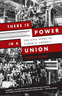 Ebook There Is Power in a Union Epub Philip Dray Apps Read Mobile