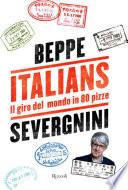 Italians  Il giro del mondo in 80 pizze