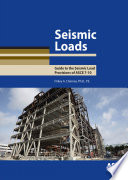 Seismic Loads Guide to the Seismic Load Provisions of ASCE 7 10  Finley A  Charney  2015