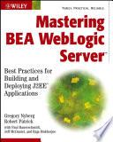 Mastering BEA WebLogic Server