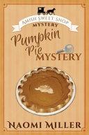 Pumpkin Pie Mystery